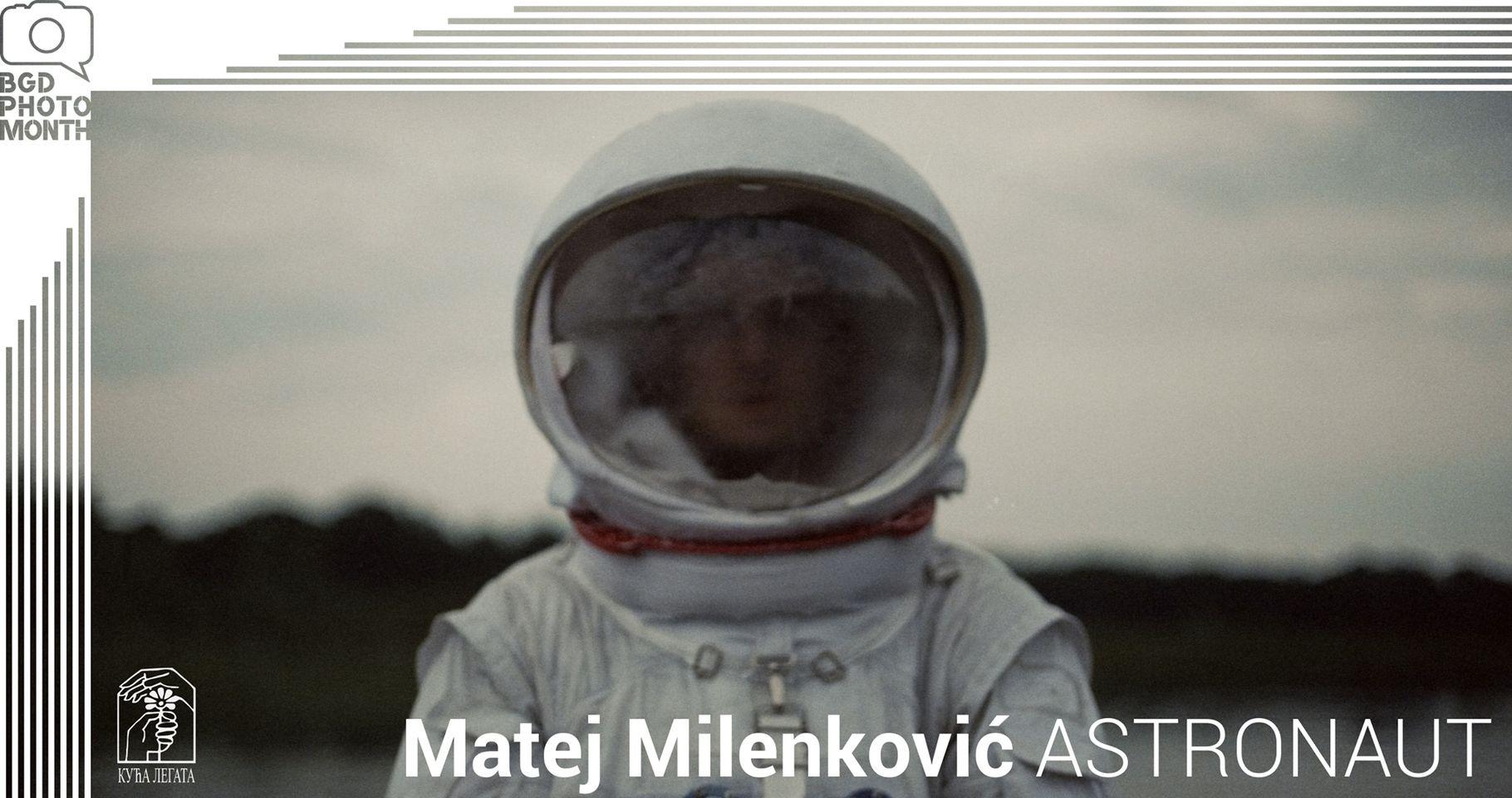 Astronaut – Matej Milenković